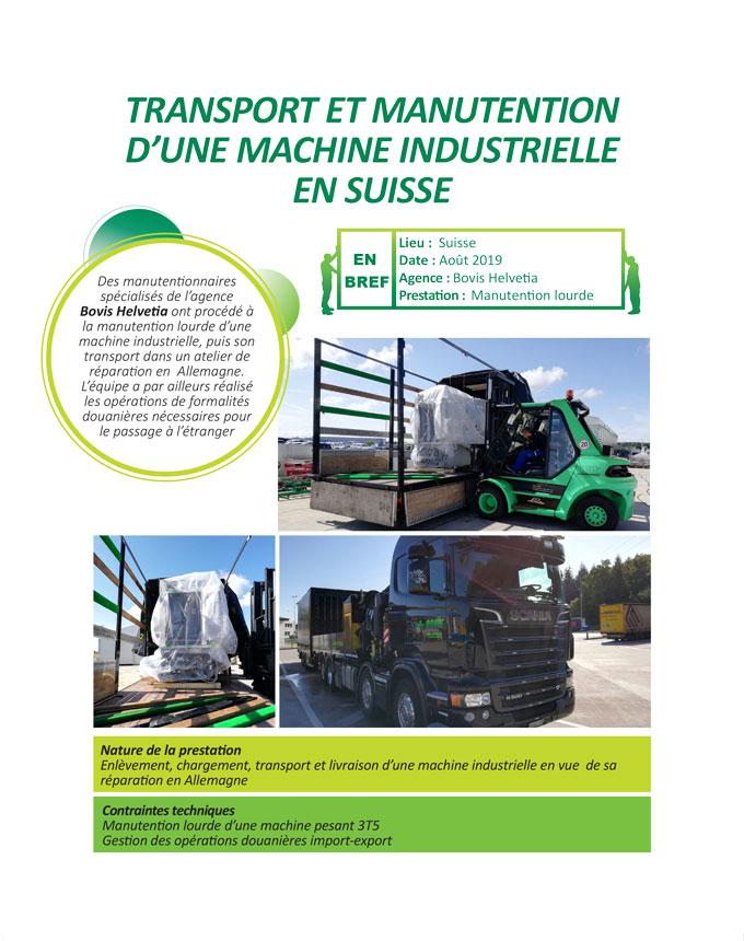 Enlèvement, chargement et transport d'une machine industrielle en Suisse par Bovis Helvetia